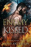 Enemy Kissed (Phoenix Rising, #0.5)