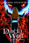 Dacia Wolf & the Prophecy (Dacia Wolf, #1)
