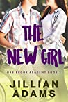 The New Girl (Oak Brook Academy #1)