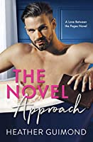 The Novel Approach: A Love Between the Pages Novel - Book One