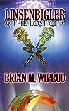 Linsenbigler & The Lost City