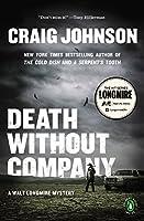 Death Without Company (Walt Longmire, #2)