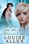 A Love For the Moment (Time Into Time #3)