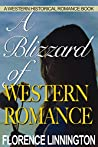 A Blizzard of Western Romance: A Western Historical Romance Book