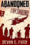 Abandoned (Toy Soldiers #3)
