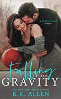 Falling from Gravity (Gravity #1.5)