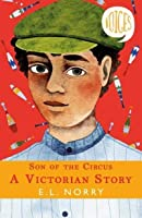 Son of the Circus - A Victorian Story