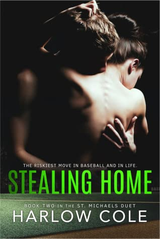 Stealing Home (St. Michaels Duet, #2)