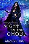 Night of the Ghoul (Urban Ghoul, #1)