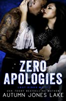 Zero Apologies (Lost Kings MC, #14)