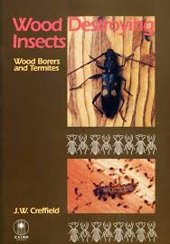 Wood Destroying Insects: Wood Borers And Termites