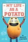 My Life as a Potato
