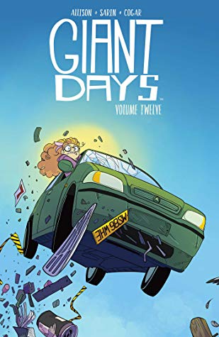 Giant Days Vol. 12 by John Allison