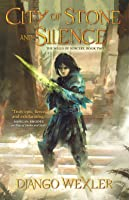 City of Stone and Silence (The Wells of Sorcery, #2)