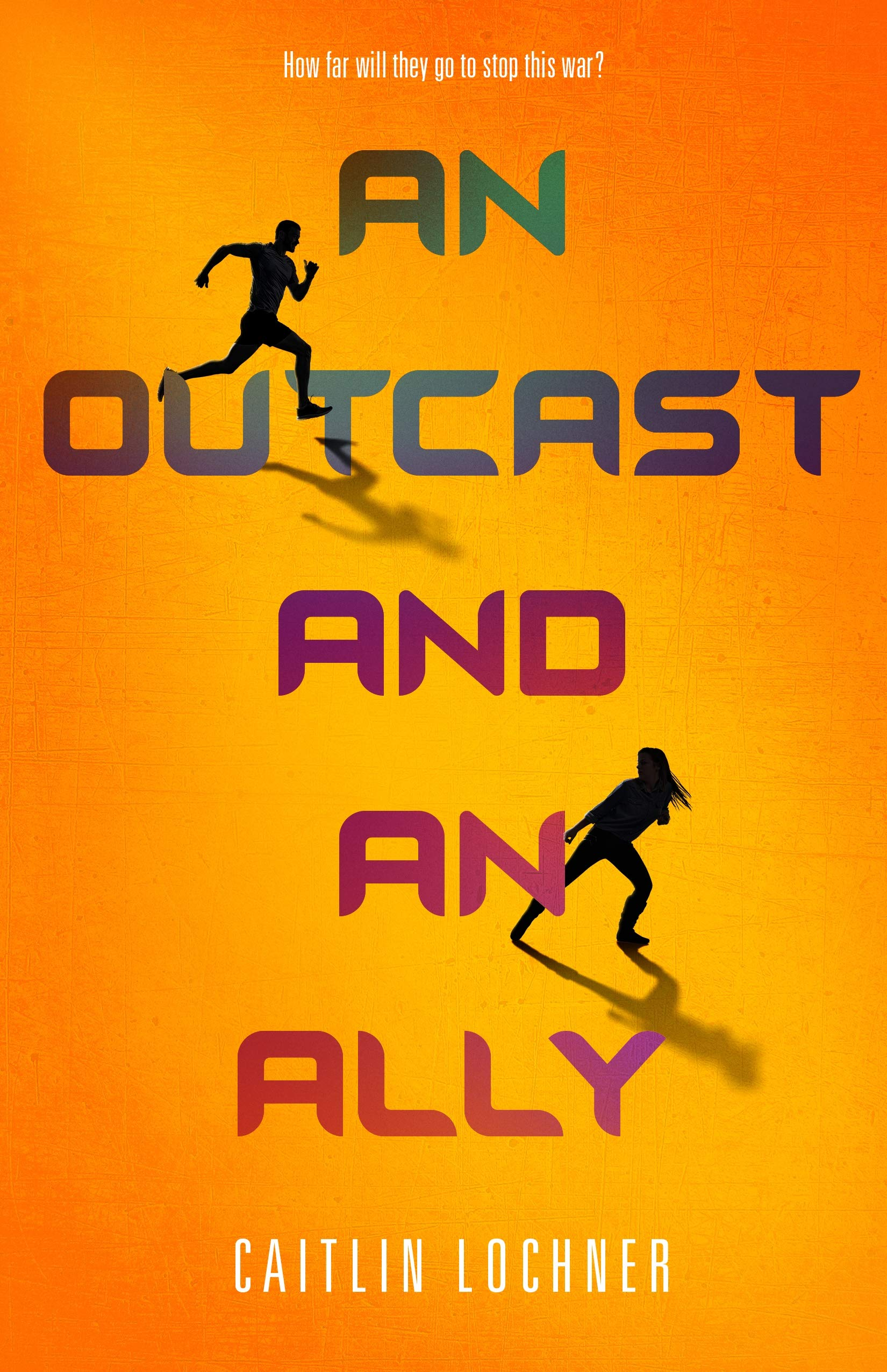 An Outcast and an Ally - Caitlin Lochner