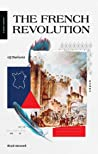 The French Revolution : ปฏิวัติฝรั่งเศส (A Short History)