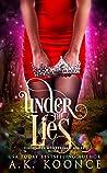 Under the Lies (Villainous Wonderland #3)