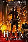 Hook: Dead Wrong (Captain Hook #2)
