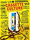 Cassette Cultures: The Past and Present of a Musical Icon (CODE COLLECTION DISPO)