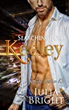 Searching for Keeley (Seeking Justice Book 2)