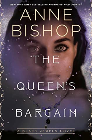 The Queen's Bargain (The Black Jewels #10)