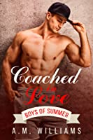 Coached in Love (Boys of Summer, #0.5)