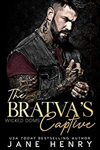 The Bratva's Captive (Wicked Doms #3)