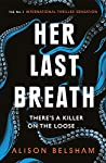 Her Last Breath (The Tattoo Thief, #2)