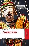 I cannibali di Mao: La nuova Cina alla conquista del mondo