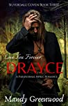 Love You Forever, Drayce (Silverdale Coven #3)