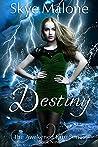 Destiny (Awakened Fate #9)