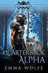 The Quarterback Alpha (The Smoky Hills Academy, #1)