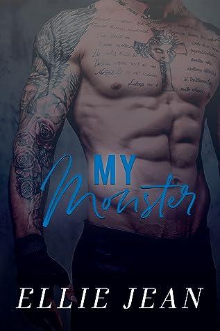 My Monster (The Savage Shadows #3)
