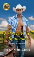 A Cowboy to Remember (Cowboys of California #1)