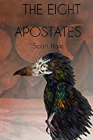 The Eight Apostates (The Bones of the Earth)