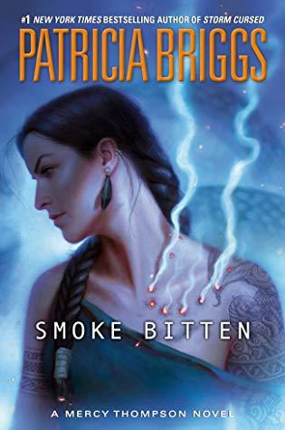 Smoke Bitten (Mercy Thompson #12)