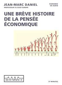 Une brève histoire de la pensée économique (1 CD audio)
