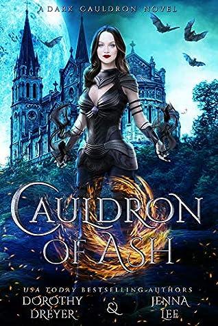 Cauldron of Ash (A Dark Cauldron Novel)
