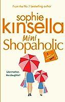 Mini Shopaholic (Shopaholic, #6)
