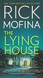 The Lying House by Rick Mofina