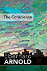 The Conscience: Inner Land--A Guide Into the Heart of the Gospel, Volume 2