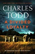 A Divided Loyalty (Inspector Ian Rutledge, #22)