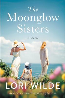 The Moonglow Sisters - Lori Wilde