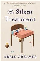 The Silent Treatment: A Novel
