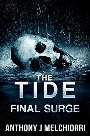 The Tide: Final Surge (The Tide, #10)