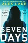 Seven Days by Alex Lake