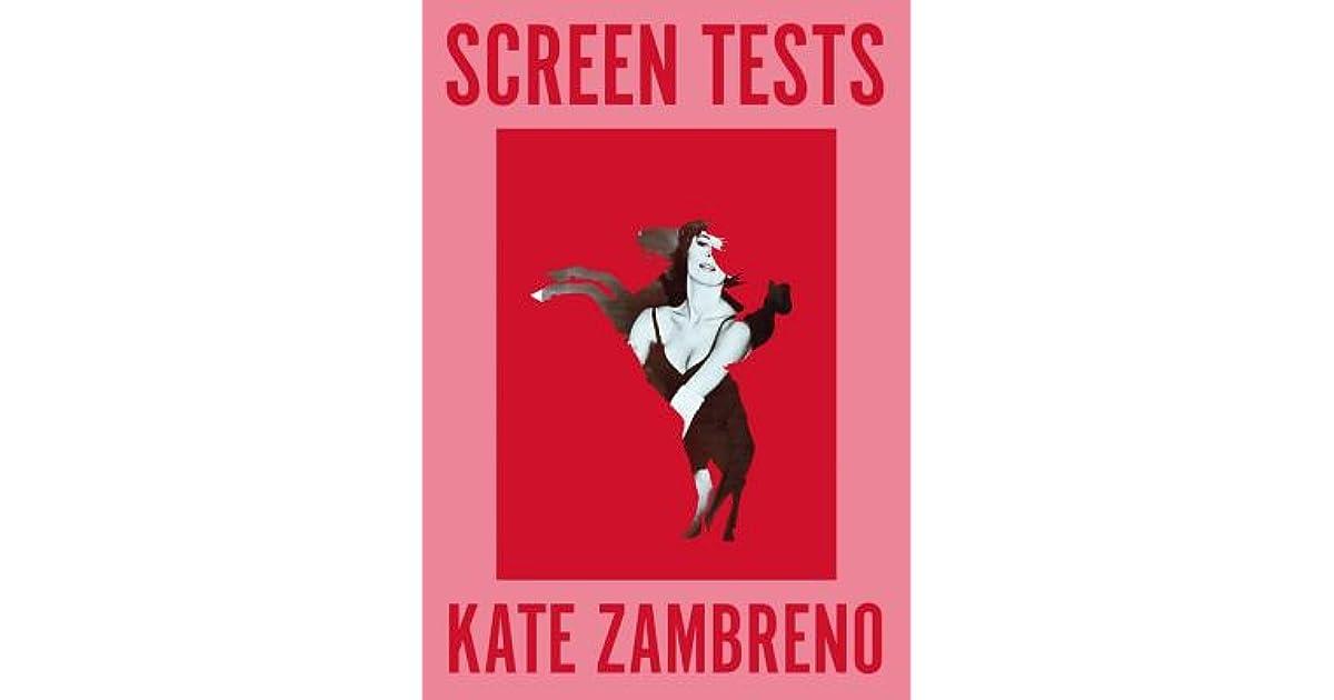 Screen Tests by Kate Zambreno