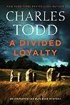 A Divided Loyalty (Inspector Ian Rutledge, #22)