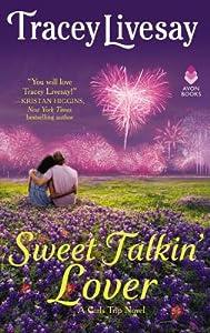 Sweet Talkin' Lover (Girls Trip, #1)