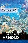 The Inner Life: Inner Land--A Guide Into the Heart of the Gospel, Volume 1